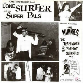 Lone Surfer And His Super Pals - Church Key