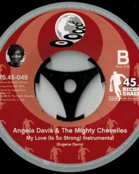 ANGELA DAVIS AND THE MIGHTY CHEVELLES - My Love  (Is So Strong)