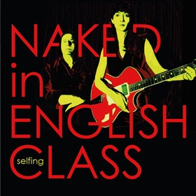 NAKED IN ENGLISH CLASS - selfing