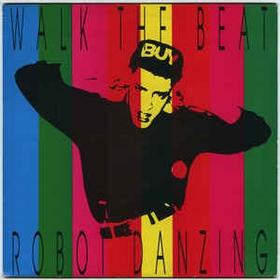 WALK THE BEAT - Robot Danzing