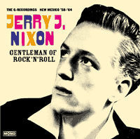 JERRY J. NIXON - Gentleman Of Rock'n'Roll
