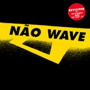 Nao Wave - Revisited