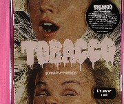 Tobacco - Fucked Up Friends