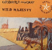 Up Bustle And Out - Wild Majesty