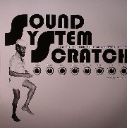 Lee Perry - Sound System Scratch: Lee Perry's Dub Plate Mixes 1973 To 1979