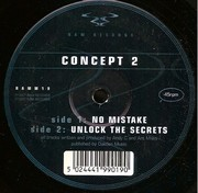 Concept 2 (Andy C) - No Mistake / Unlock The Secrets