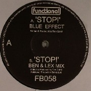 Blue Effect - Stop / Stop (Ben & Lex Remix)