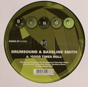 Drumsound & Simon Bassline Smith - Good Times Roll / Go
