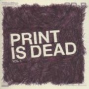 YourCodenameIs:Milo - Print Is Dead Vol.1