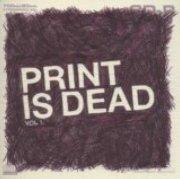 YourCodenameIs:Milo - Print Is Dead Vol.1