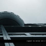 Kahn / Möslang / Müller / Shibuya / Maria - Signal To Noise Vol.1
