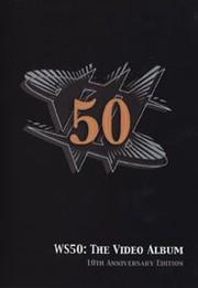 WS50 - The Video Album