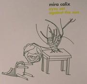 Mira Calix - Eyes Set Against The Sun