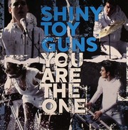 Shiny Toy Guns - You Are The One (7inch)
