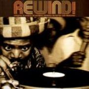 Rewind - Vol.1: Original Classics, Re-Worked, Remixed, Re-edited And Rewound (2LP)