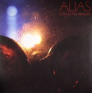 Alias - The Collected Remixes