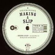 Dakar & Grinser - Making A Slip