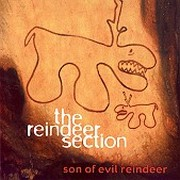 Reindeer Section - Son Of Evil Reindeer