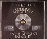 Buckshot - The Common Knowledgy Of The Entertainment Industry