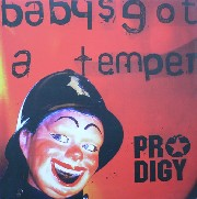 Prodigy - Baby's Got A Temper