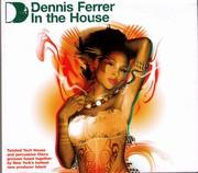 Dennis Ferrer - In The House (3CD)