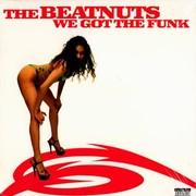 Beatnuts - We Got The Funk