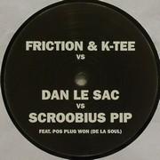 Friction & K-Tee vs Dan Le Sac - Thou Shalt Always Kill