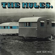 Mules The - Save Your Face (Album)