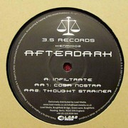 Afterdark - Infiltrate / Cosa Nostra / Thought Strainer