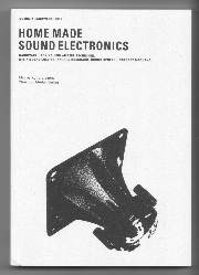 Home Made Sound Electronics - Das Buch & DVD