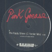 Pink Grease - The Nasty Show