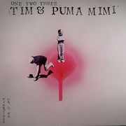 Tim & Puma Mimi - One Two Three