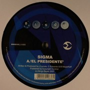 Sigma - El Presidente / All Blue
