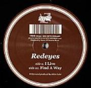 Redeyes - I Live / Find A Way