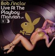 Sinclar Bob - Live At The Playboy Mansion LP 1 (Various)