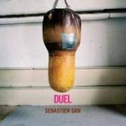 Sebastien San - Duel