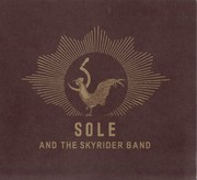 Sole - Sole & The Skyrider Band