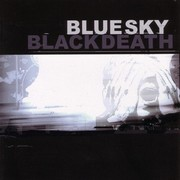 Blue Sky Black Death - A Heap Of Broken Images
