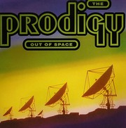 Prodigy - Out Of Space (Repress)