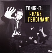 Franz Ferdinand - Tonight (2LP)