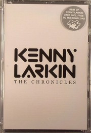 Kenny Larkin - The Chronicles (Limited)