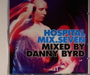 Danny Byrd - Hospital Mix Vol.7 (Various)
