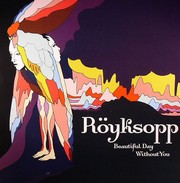 Röyksopp - Beautiful Day Without You (12inch)