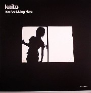 Kaito - We Are Living Here