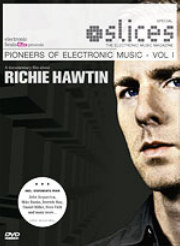 Hawtin Richie - Pioneers Of Electronic Music Vol.1 (Slices Mag)