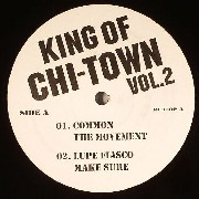 Common / Lupe Fiasco / Consequence / Naledge - King Of Chi-Town Vol.2