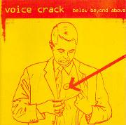 Voice Crack - Below Beyond Above