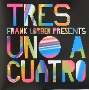 Tres (aka Frank Lorber) - Uno A Cuatro