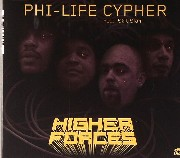 Phi Life Cypher - Higher Forces