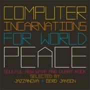 Jazzanova / Gerd Janson - Computer Incarnations For World Peace
